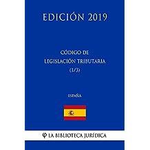 Código de Legislación Tributaria (1/3) (España) (Edición 2019) (Spanish Edition)