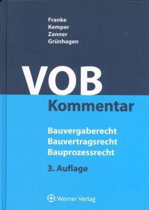 VOB-Kommentar Bauvergaberecht Gebundenes Buch – Oktober 2010 Horst Franke Ralf Kemper Christian Zanner Werner