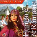 Songs From Hungary & Romania