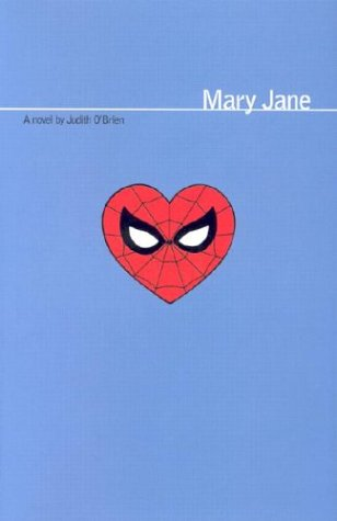 Marvel: Mary Jane: Inspired by the Best-Selling Ultimate Spider-Man Graphic Novels
