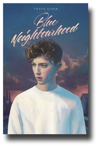 Troye Sivan Poster - Promo for Blue Neighbourhood - Cover