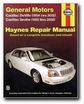 Haynes General Motors  Cadillac Dts Deville And Seville  92 10  Manual  38032
