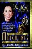 Matchlines, Molly Barrow, 159507158X