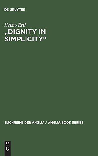 Dignity in Simplicity : Studien Zur Prosaliteratur Des Englischen Methodismus Im 18. Jahrhundert