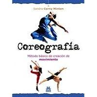 Coreografía. Método básico de creación de movimiento (Deportes)