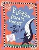 Please Don't Upset P.U. Zorilla