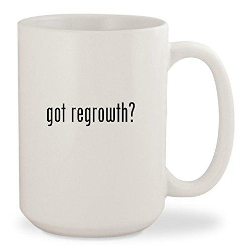 got regrowth? - White 15oz Ceramic Coffee Mug (Provillus Minoxidil)