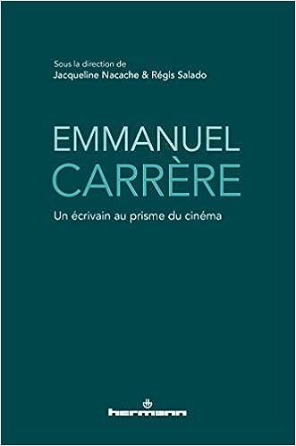 Emmanuel Carrère: écrivain
