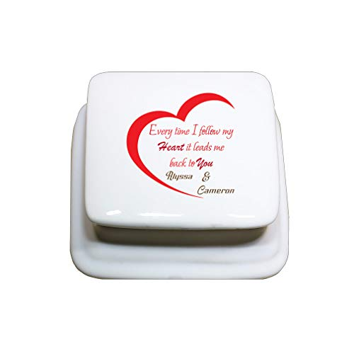 Style In Print Personalized Custom Text Every time I Follow My Heart it Leads 2U Porcelain Treasure Box Porcelain Jewerly Box - Square
