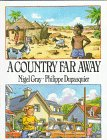 A Country Far Away, Nigel Gray, 0531057925