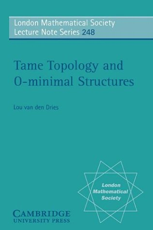 Tame Topology and O-minimal Structures (London Mathematical Society Lecture Note Series, Vol. - Stores Van Noten Dries