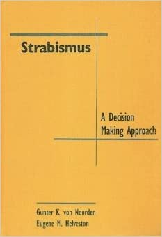 Strabismus: A Decision-making Approach