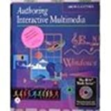 Authoring Interactive Multimedia 9780124604308