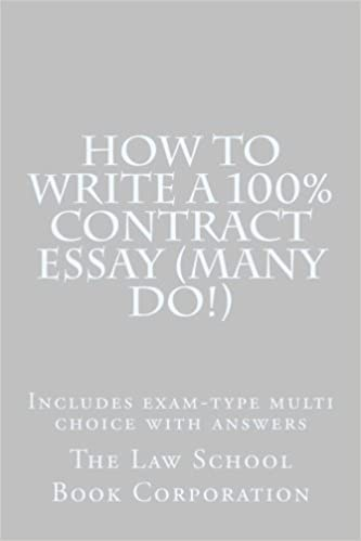 Business Management Essays How To Write A  Contract Essay Many Do Includes Examtype Multi  Choice With Answers The Law School Book Corporation   Amazoncom  Examples Of Argumentative Thesis Statements For Essays also Thesis Statement Essay How To Write A  Contract Essay Many Do Includes Examtype  Essay Papers Examples