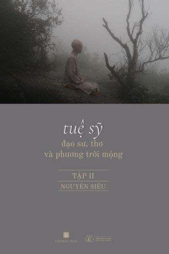 Tue Sy - Dao Su, Tho, va Phuong Troi Mong Vol. II (Vietnamese Edition)