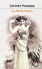 LA Bella Otero (Spanish Edition) by Brand: Planeta Pub Corp