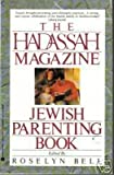 The Hadassah Magazine Jewish Parenting Book, , 0380713667