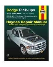 Dodge Pick-ups: 2002 thru 2005 - Full-size models 2WD & 4WD - V6 V8 and V10 gasoline engines & Cummins turbo-diesel engines