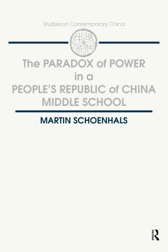 The Paradox of Power in a People's Republic of China Middle School (Magic Moments)