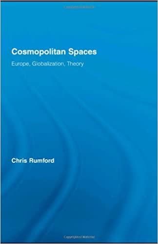 Cosmopolitan Spaces: Europe, Globalization, Theory (Routledge Advances in Sociology)
