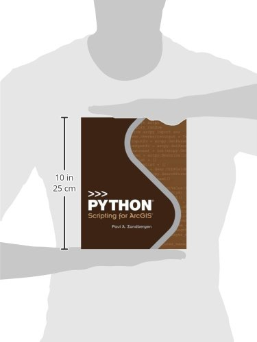 Python Scripting for ArcGIS by Esri Press
