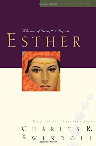 Esther: A Woman of Strength and Dignity (Great
