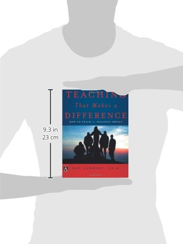 Teaching That Makes a Difference: How to Teach for Holistic Impact (YS Academic)