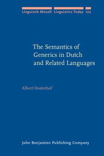 The Semantics of Generics in Dutch and Related Languages (Linguistik Aktuell/Linguistics Today)