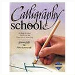 Book Calligraphy School - A Step-by-Step Guide to the Fine Art of Lettering