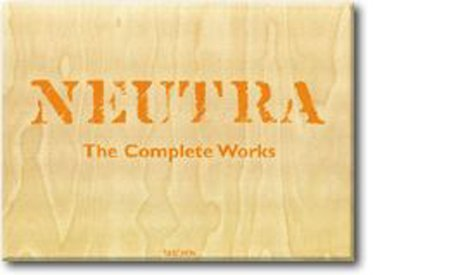 Richard Neutra : The complete works