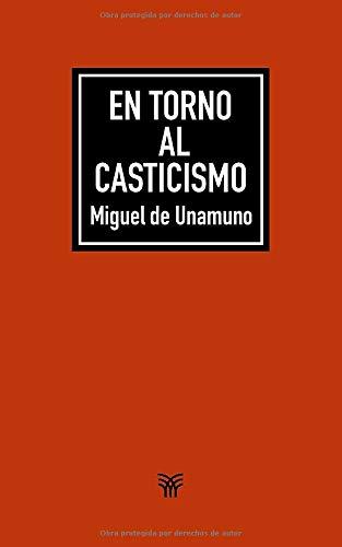 En torno al casticismo: Amazon.es: Unamuno, Miguel de: Libros