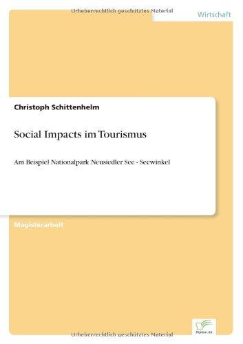 Social Impacts im Tourismus Am Beispiel Nationalpark Neusiedler See - Seewinkel  [Schittenhelm, Mag. Christoph] (Tapa Blanda)