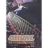411 Vm: Skateboarding Issue 50