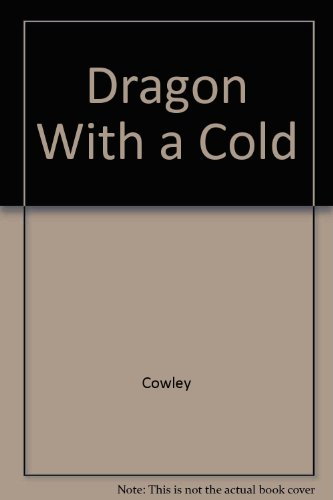 Dragon With a Cold