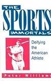 The Sports Immortals 9780879726690