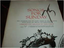 songs for sunday alice parker voice piano organ