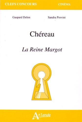 Chéreau : La reine Margot