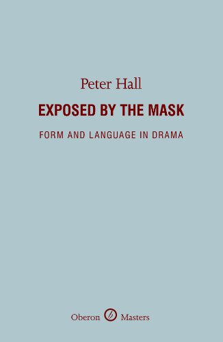 Theater Masks History (Exposed by the Mask: Form and Language in Drama)