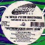 Wild Pitch Brothers, The - King Maurice & DJ Pierre - Mutherfucker Come Here - Emotive Records - EM780-1