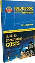 The Blue Book Network Guide to Construction Costs 2014 (Architects, Contractors, Engineers Guide to Construction Costs)