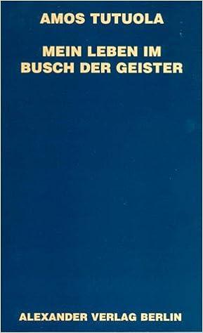 Mein Leben Im Busch Der Geister Livre En Allemand