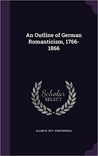 Book An Outline of German Romanticism, 1766-1866