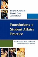 Foundations of Student Affairs Practice (02) by Hamrick, Florence A - Evans, Nancy J - Schuh, John H [Paperback (2002)]