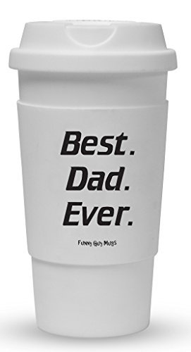 Funny Guy Mugs Best Dad Ever Travel Tumbler With Removable Insulated Silicone Sleeve, White, 16-Ounce (Best Dad Coffee Cup compare prices)