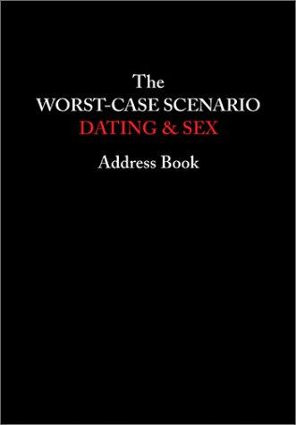 Download The Worst-Case Scenario Dating & Sex Address Book pdf