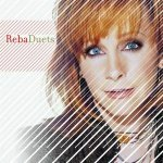 Reba Duets (Limited Edition with DVD)