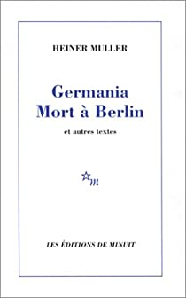 Germania mort à Berlin par Müller