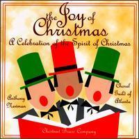 The Joy of Christmas: A Celebration of the Spirit of Christmas