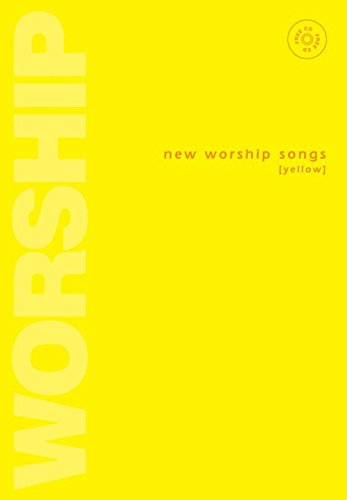 New Worship Songs: Yellow