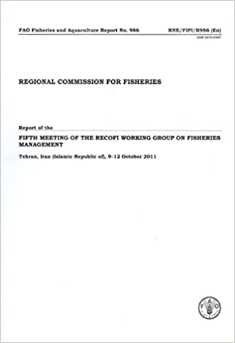 Report of the Fifth Meeting of the Regional Commission for Fisheries (RECOFI) Working Group on Fisheries Management, Tehran, Iran (Islamic Republic ... 2011 (FAO Fisheries and Aquaculture Report)